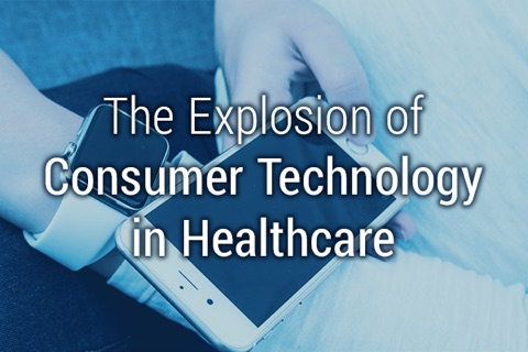 Consumer Technology in Healthcare